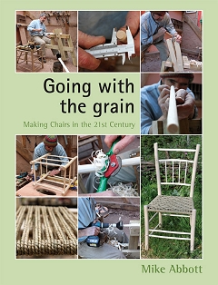 Going with the Grain – Making Chairs in the 21st Century
